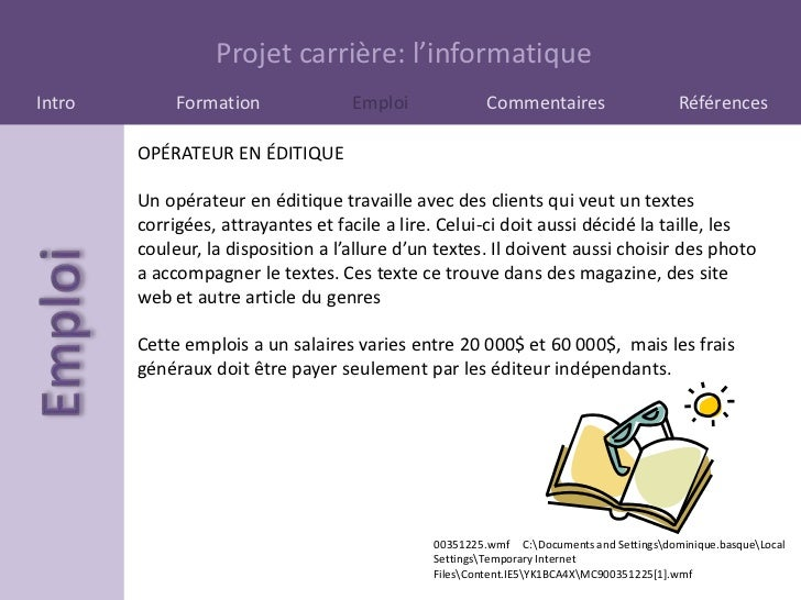Projet carrière: l'informatiqueIntro        Formation              Emploi              Commentaires                     Ré...