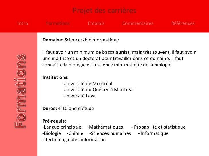 Projet des carrièresIntro    Formations          Emplois          Commentaires            Références        Domaine: Scien...