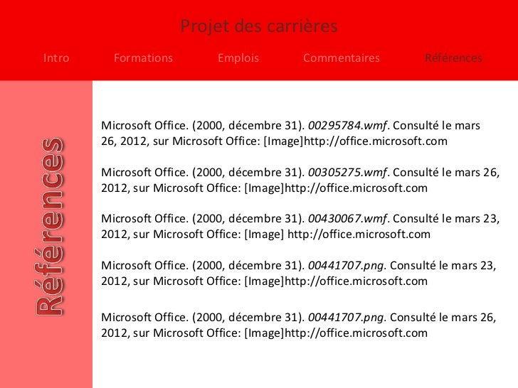 Projet des carrièresIntro     Formations         Emplois         Commentaires          Références        Microsoft Office....