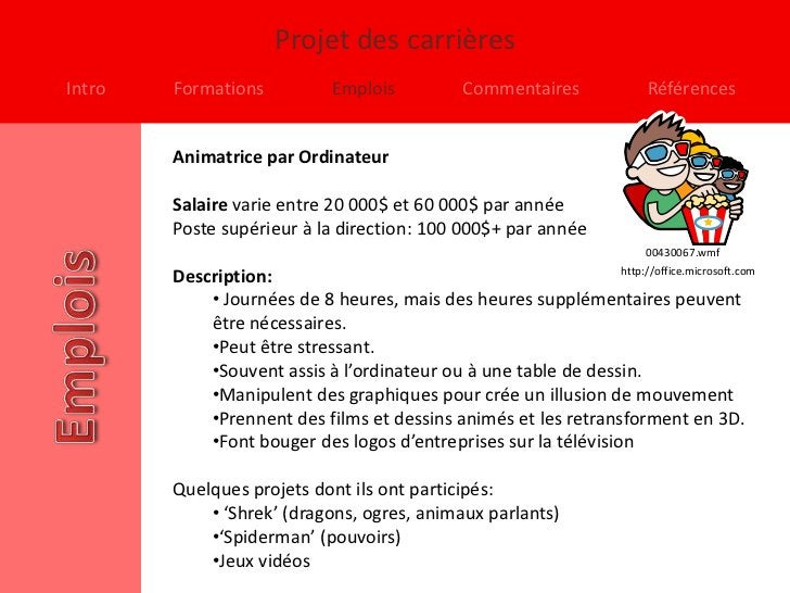 Projet des carrièresIntro   Formations            Emplois            Commentaires               Références        Animatri...
