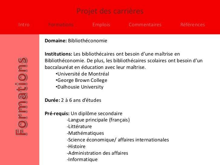 Projet des carrièresIntro    Formations          Emplois          Commentaires           Références        Domaine: Biblio...