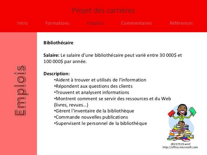 Projet des carrièresIntro   Formations           Emplois          Commentaires             Références        Bibliothécair...