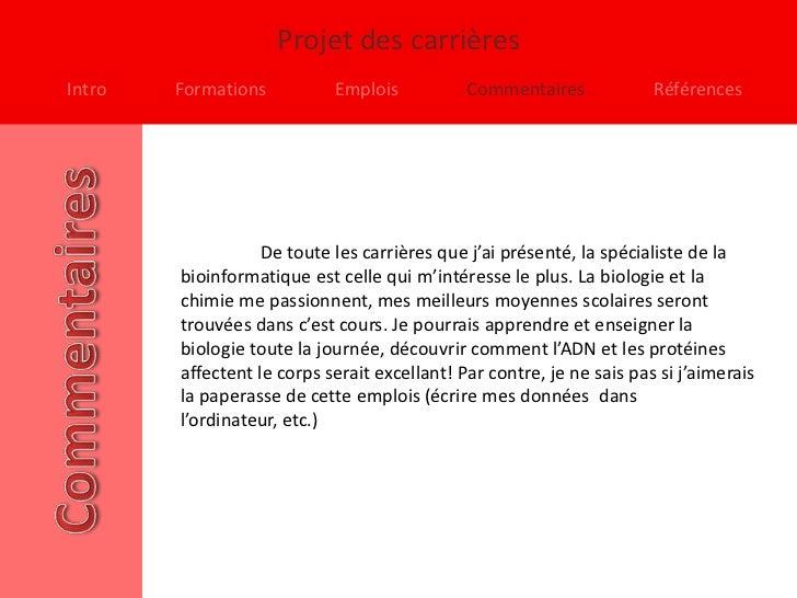 Projet des carrièresIntro   Formations          Emplois           Commentaires             Références                   De...