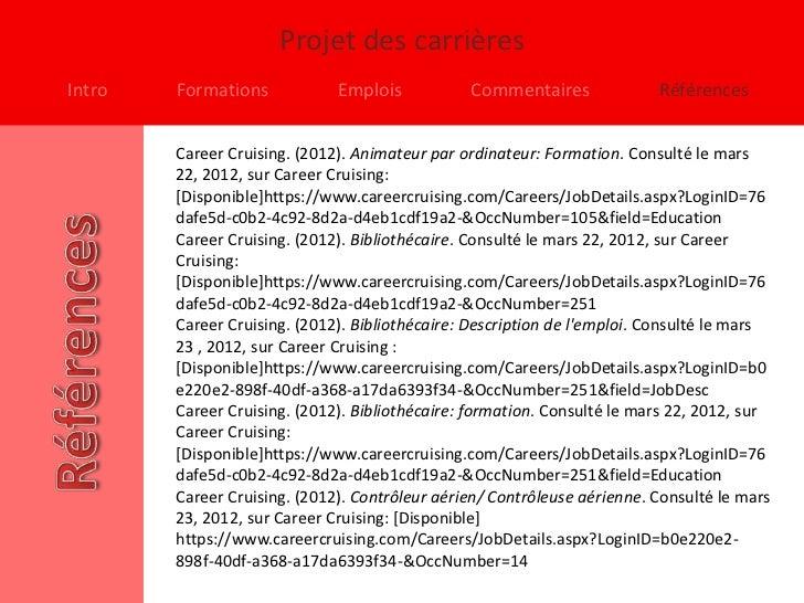 Projet des carrièresIntro   Formations            Emplois           Commentaires              Références        Career Cru...