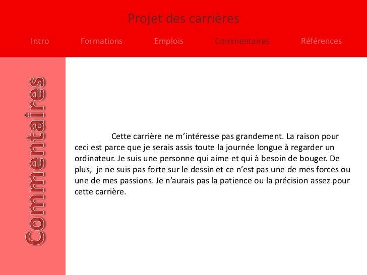 Projet des carrièresIntro    Formations           Emplois          Commentaires            Références                   Ce...