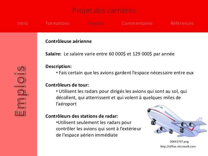 Projet des carrièresIntro   Formations           Emplois          Commentaires              Références        Contrôleuse ...