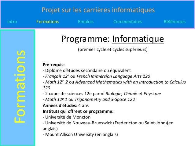 Projet sur les carrières informatiquesIntro          Formations         Emplois           Commentaires           Référence...
