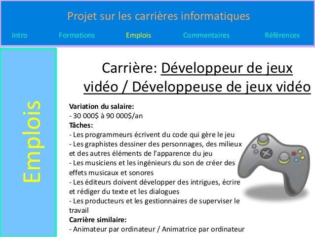 Projet sur les carrières informatiquesIntro       Formations         Emplois           Commentaires           Références  ...