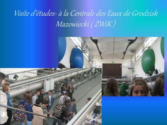 Visite d'études- à la Centrale des Eaux de Grodzisk Mazowiecki ( ZWiK )