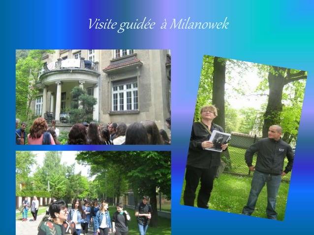 Visite guidée à Milanowek