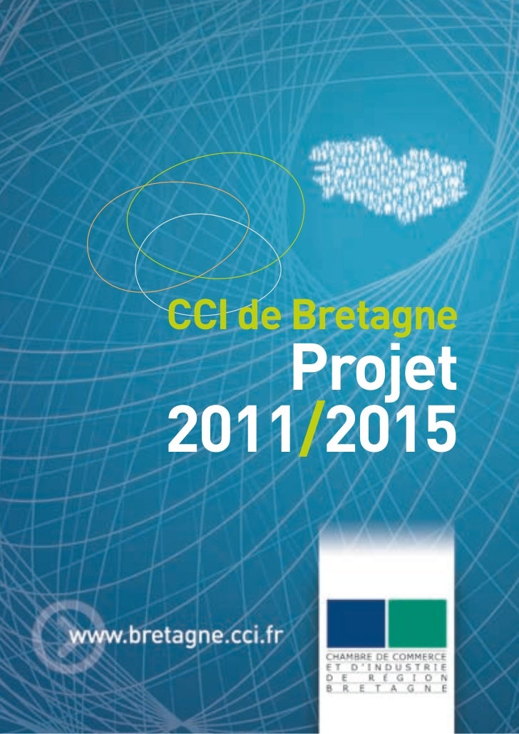 CCI de Bretagne    Projet2011/2015