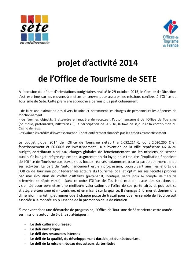 projet d'activité 2014 de l'Office de Tourisme de SETE A l'occasion du débat d'orientations budgétaires réalisé le 29 octo...