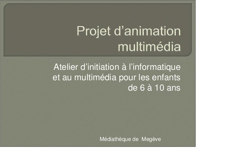 Projet d animation multim dia compt office03 - Projet d animation cuisine ...