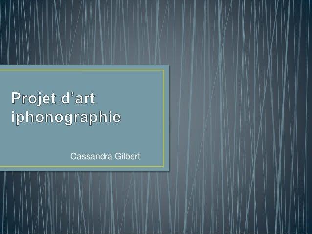 Cassandra Gilbert
