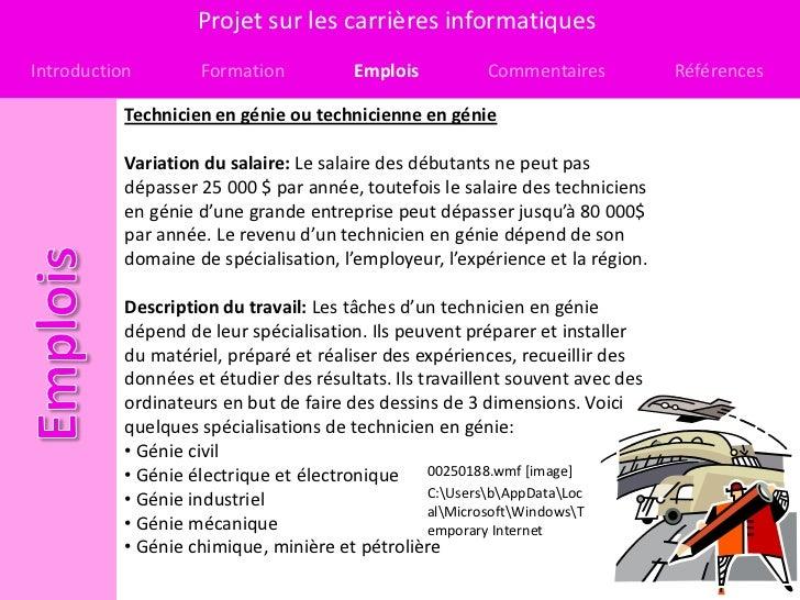 Projet sur les carrières informatiquesIntroduction        Formation           Emplois          Commentaires           Réfé...