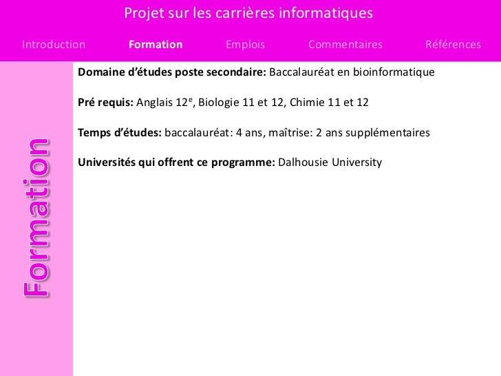 Projet sur les carrières informatiquesIntroduction        Formation          Emplois          Commentaires         Référen...