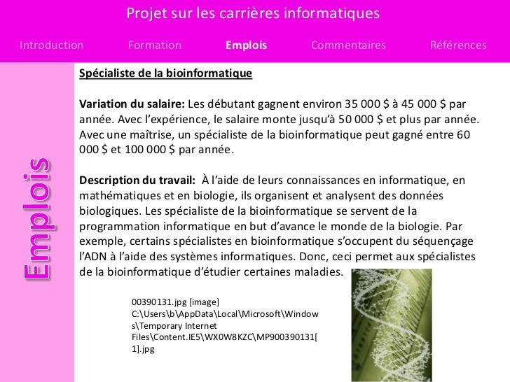 Projet sur les carrières informatiquesIntroduction        Formation            Emplois            Commentaires       Référ...