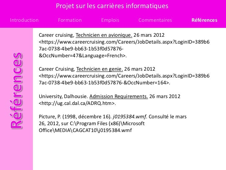 Projet sur les carrières informatiquesIntroduction           Formation         Emplois         Commentaires            Réf...