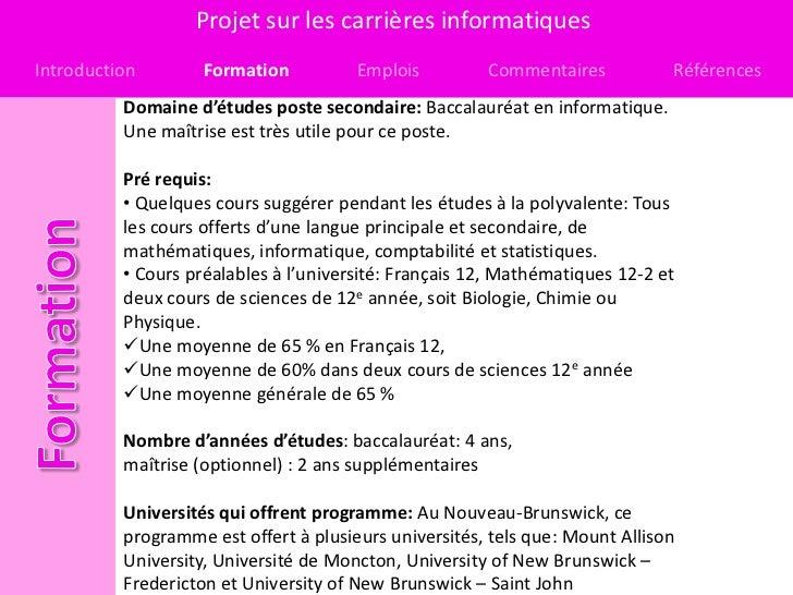 Projet sur les carrières informatiquesIntroduction        Formation          Emplois         Commentaires           Référe...