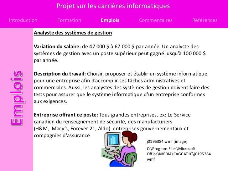 Projet sur les carrières informatiquesIntroduction        Formation          Emplois          Commentaires              Ré...