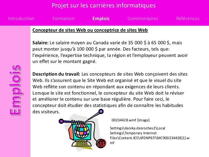 Projet sur les carrières informatiquesIntroduction        Formation          Emplois            Commentaires              ...