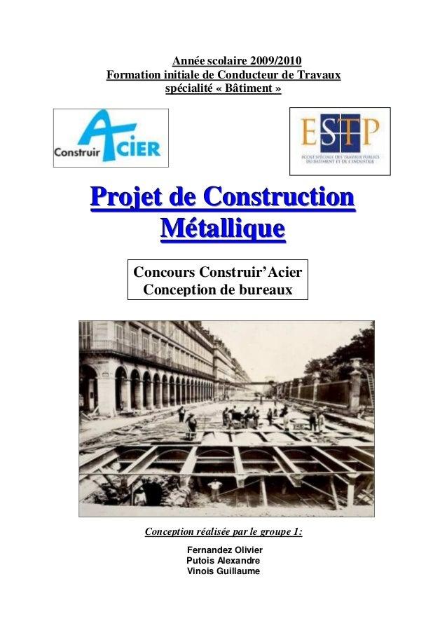 Année scolaire 2009/2010 Formation initiale de Conducteur de Travaux            spécialité « Bâtiment »Projet de Construct...