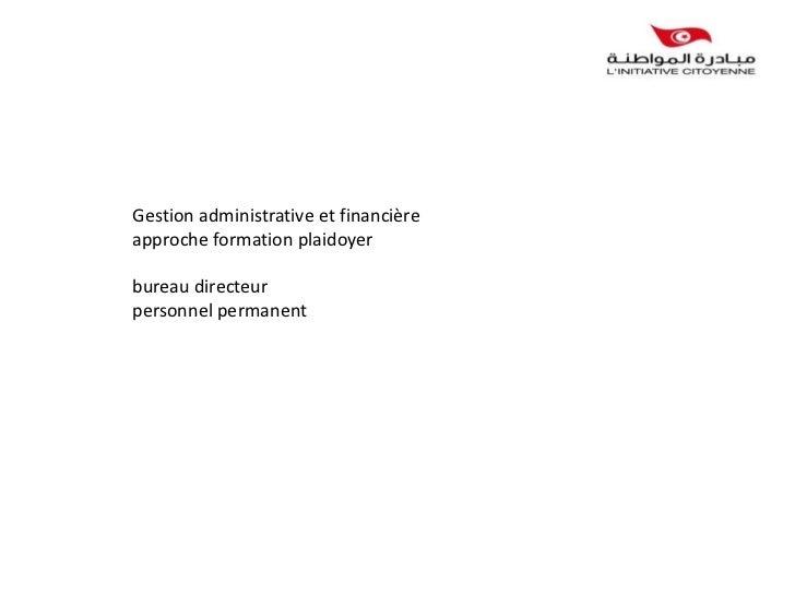 Gestion administrative et financièreapproche formation plaidoyerbureau directeurpersonnel permanent