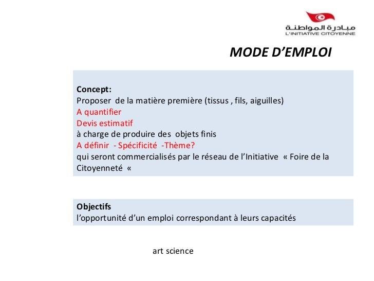 MODE D'EMPLOIConcept:Proposer de la matière première (tissus , fils, aiguilles)A quantifierDevis estimatifà charge de prod...