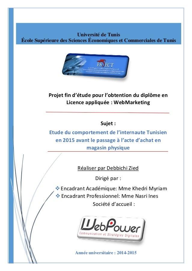 Projet fin d'étude pour l'obtention du diplôme en Licence appliquée : WebMarketing Sujet : Etude du comportement de l'inte...