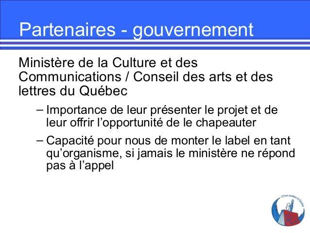 Partenaires - gouvernement Ministère de la Culture et des Communications / Conseil des arts et des lettres du Québec – Imp...