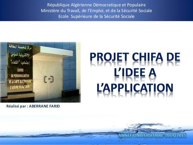République Algérienne Démocratique et Populaire Ministère du Travail, de l'Emploi, et de la Sécurité Sociale Ecole Supérie...