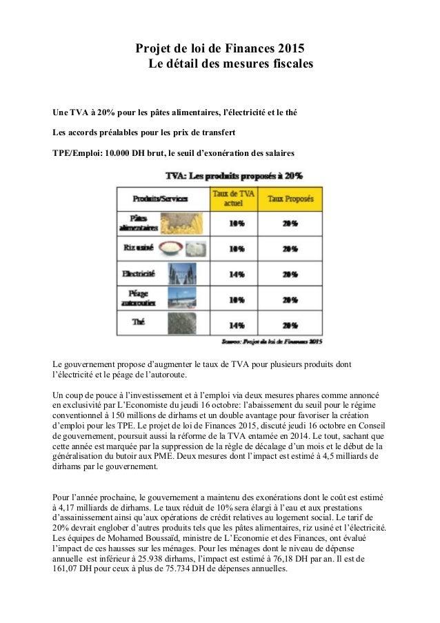 Projet de loi de Finances 2015 Le détail des mesures fiscales Une TVA à 20% pour les pâtes alimentaires, l'électricité et ...
