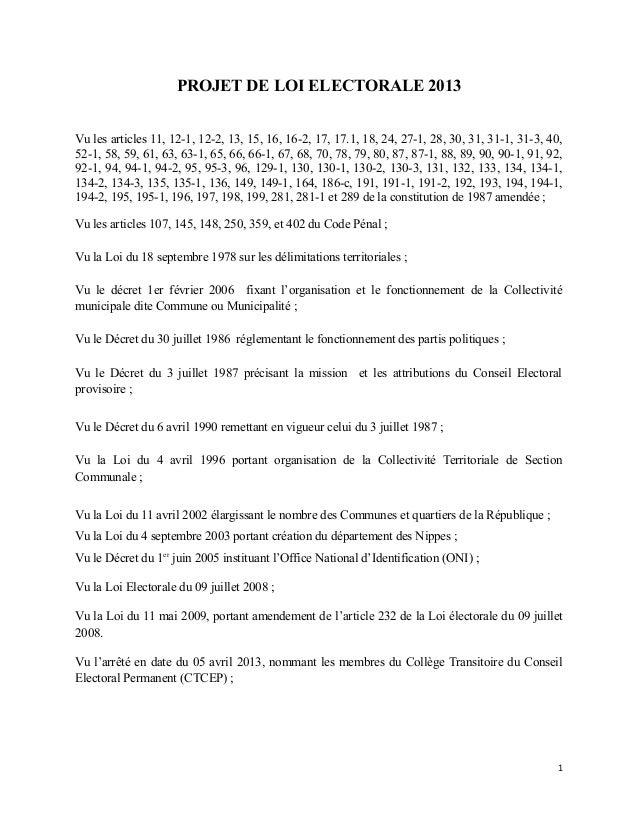 PROJET DE LOI ELECTORALE 2013 Vu les articles 11, 12-1, 12-2, 13, 15, 16, 16-2, 17, 17.1, 18, 24, 27-1, 28, 30, 31, 31-1, ...