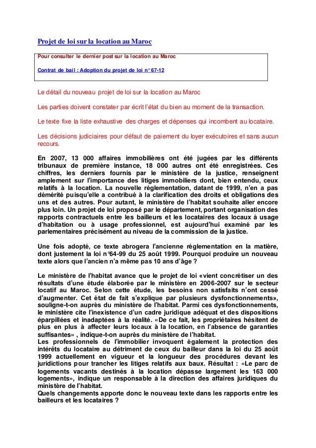 Projet de loi sur la location au Maroc Pour consulter le dernier post sur la location au Maroc Contrat de bail : Adoption ...