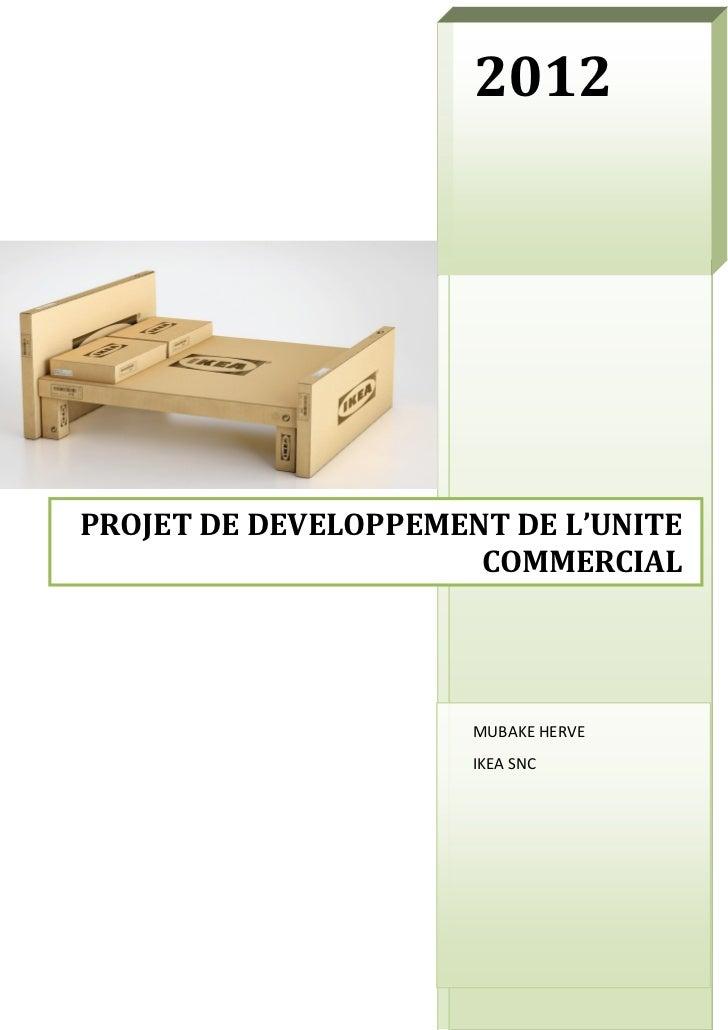 2012PROJET DE DEVELOPPEMENT DE L'UNITE                      COMMERCIAL                      MUBAKE HERVE                  ...