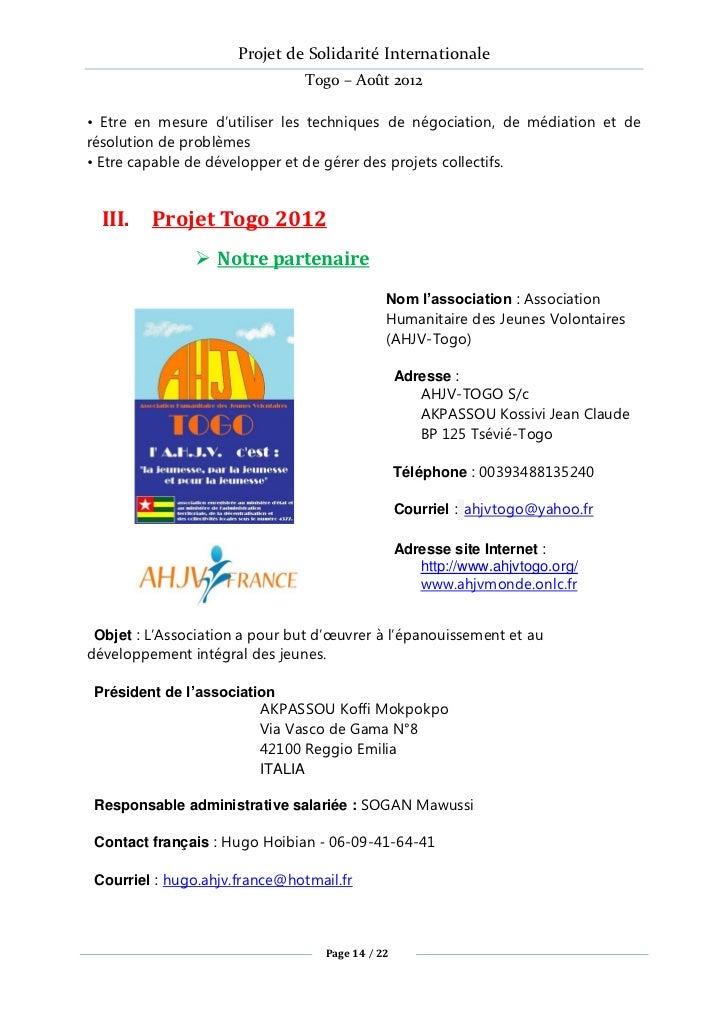Projet de Solidarité Internationale                                Togo – Août 2012• Etre en mesure d'utiliser les techniq...
