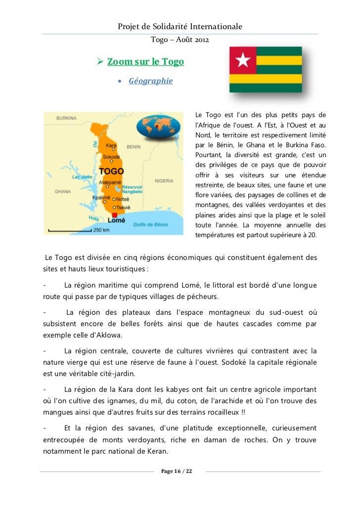 Projet de Solidarité Internationale                                  Togo – Août 2012                 Zoom sur le Togo   ...
