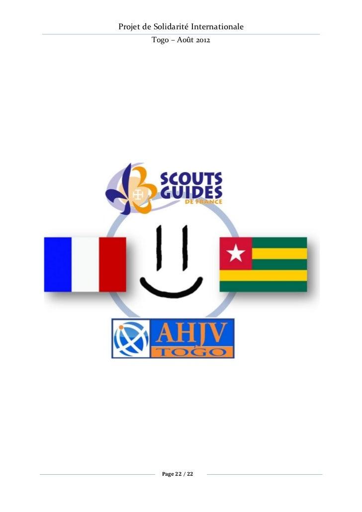 Projet de Solidarité Internationale         Togo – Août 2012            Page 22 / 22