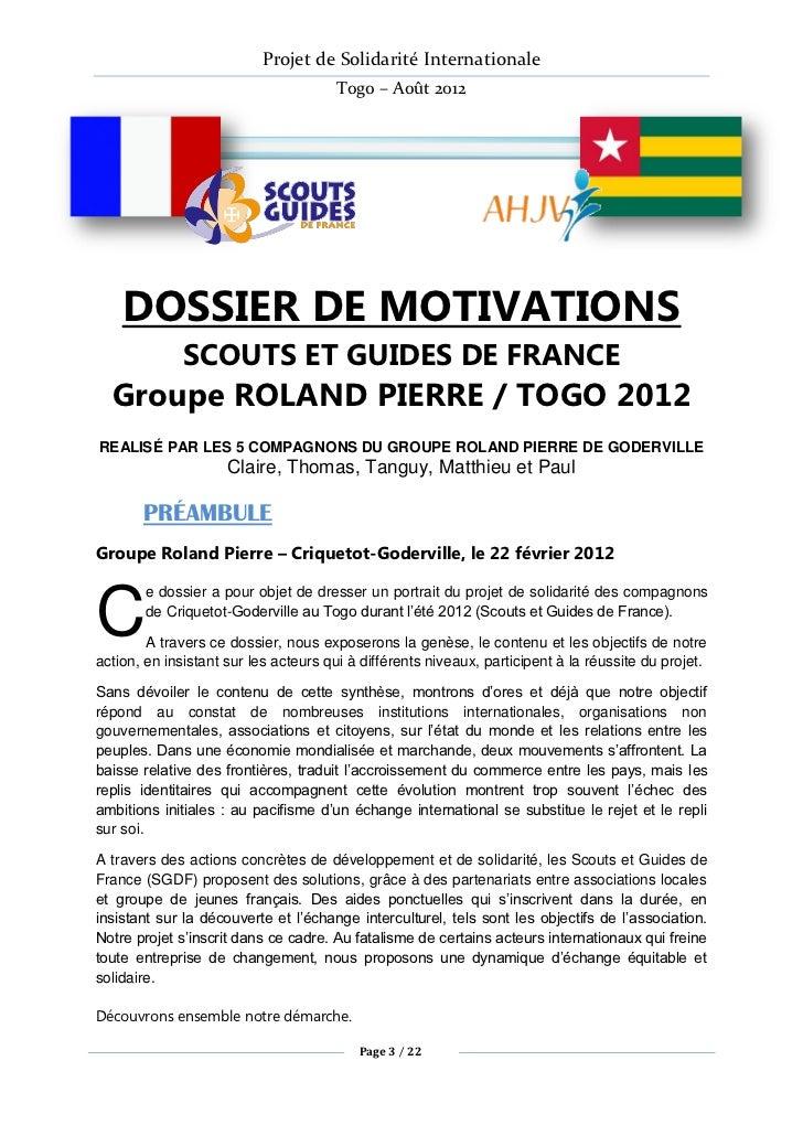 Projet de Solidarité Internationale                                       Togo – Août 2012    DOSSIER DE MOTIVATIONS      ...