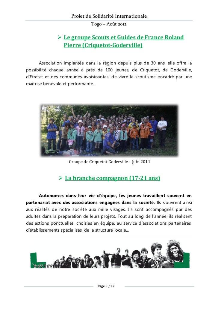 Projet de Solidarité Internationale                                 Togo – Août 2012                Le groupe Scouts et G...