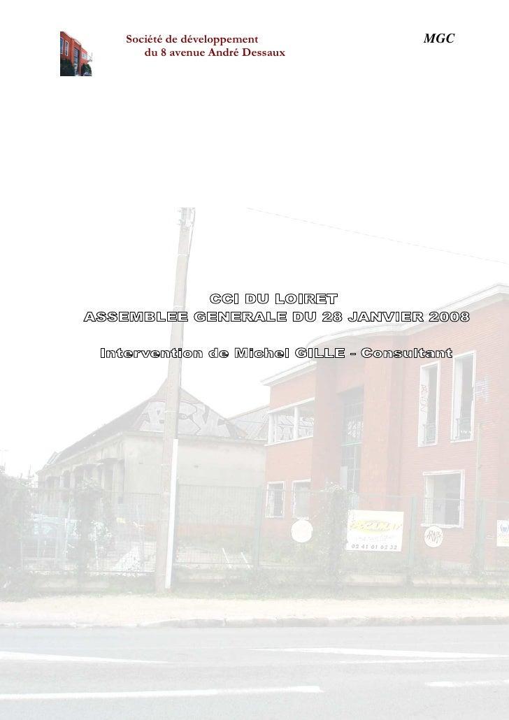 MGC               Société de développement                  du 8 avenue André Dessaux     Société par actions simplifiée a...