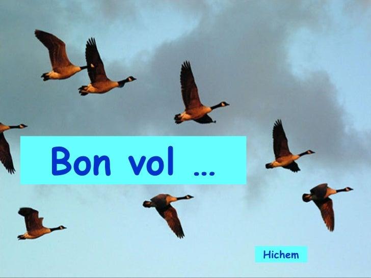 Bon vol … Hichem
