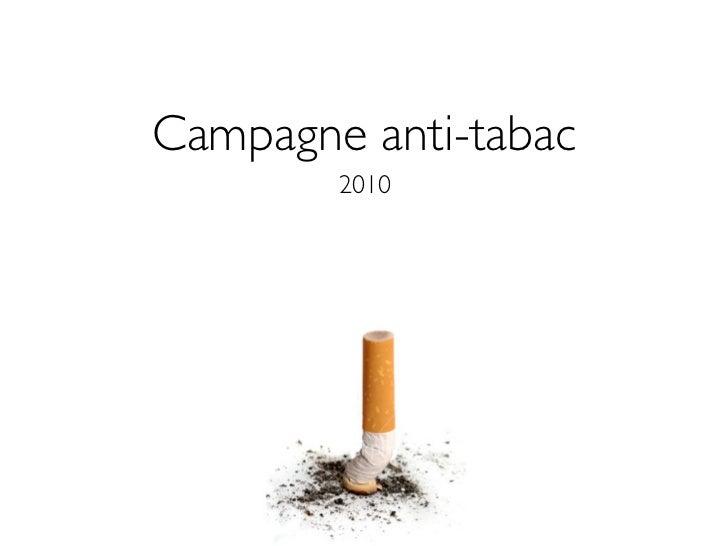 Campagne anti-tabac        2010
