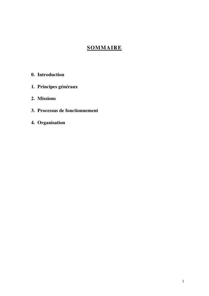 SOMMAIRE    0. Introduction  1. Principes généraux  2. Missions  3. Processus de fonctionnement  4. Organisation          ...