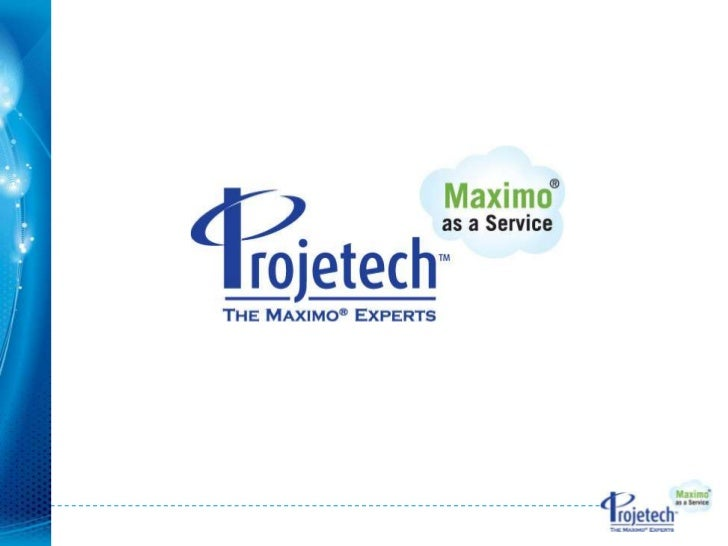 Projetech Company Overview   Since 1992   Cincinnati, Ohio   Maximo hosting, professional services, support    and trai...
