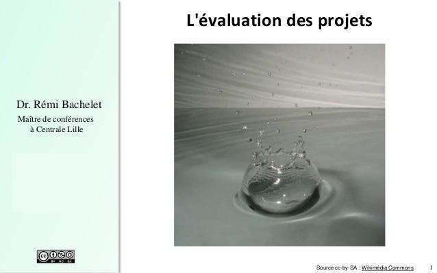1 Dr. Rémi Bachelet Maître de conférences à Centrale Lille  Objectifs de la formation  Concepts-clés  Le cycle des opér...