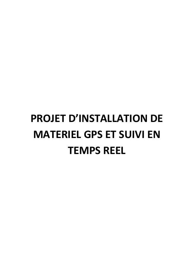 PROJET D'INSTALLATION DE MATERIEL GPS ET SUIVI EN TEMPS REEL