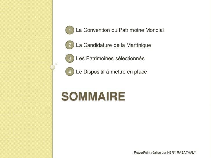 Projet GSP - Candidature De La Martinique Au Patrimoine Mondial Slide 2