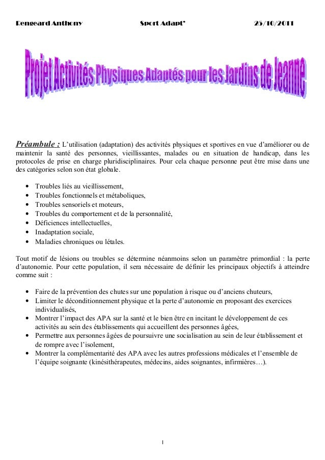 Rengeard Anthony  Sport Adapt'  25/10/2011  Préambule : L'utilisation (adaptation) des activités physiques et sportives en...