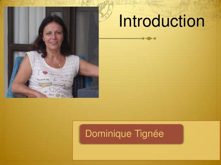 IntroductionDominique Tignée